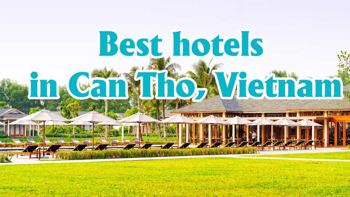 Where to stay in Can Tho - Best hotels in Can Tho, Vietnam
