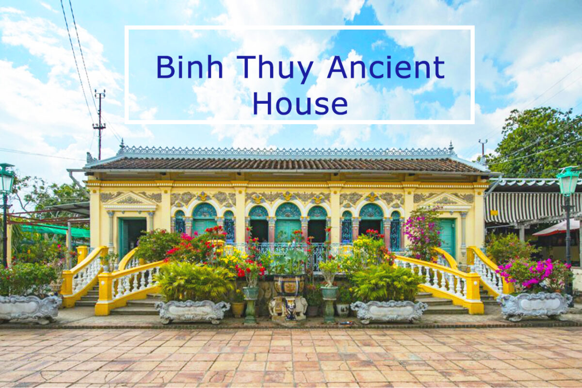 Binh Thuy Ancient House in Can Tho