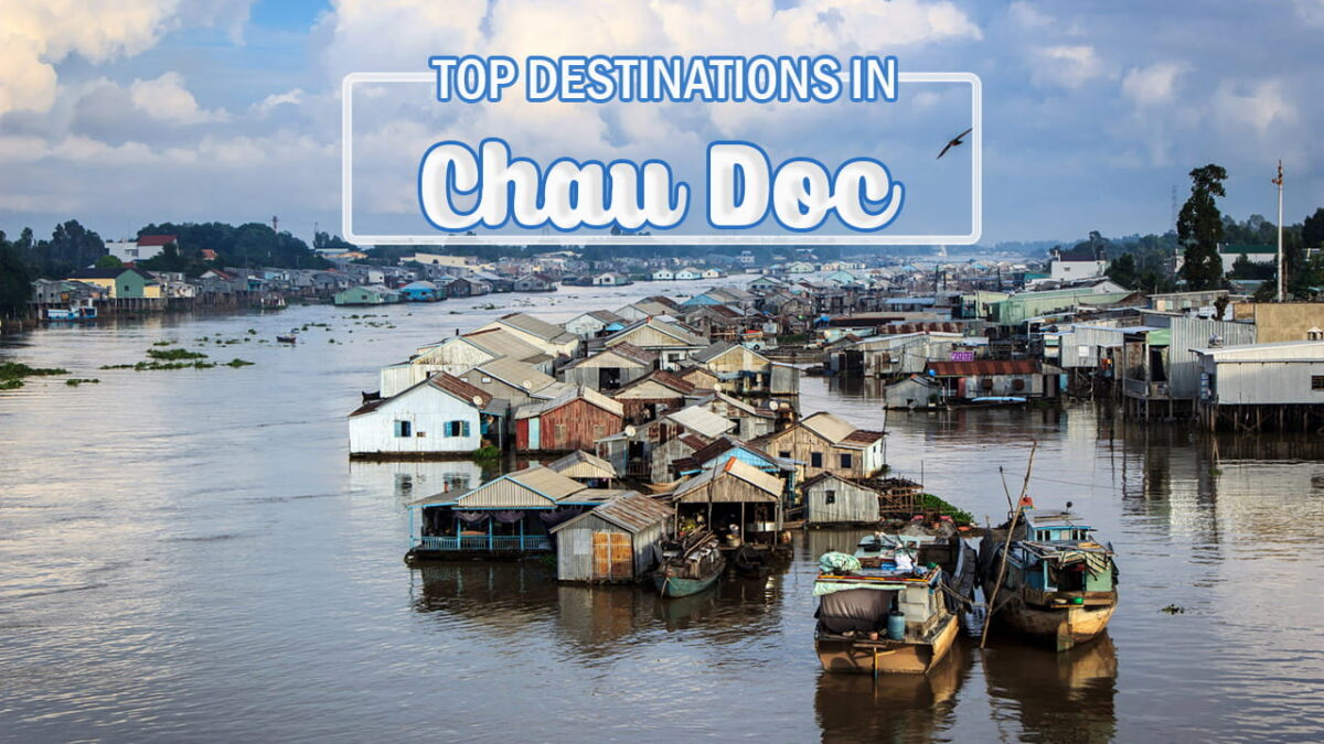 What to do in Chau Doc