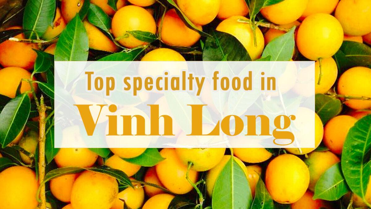 Top specialty food in Vinh Long