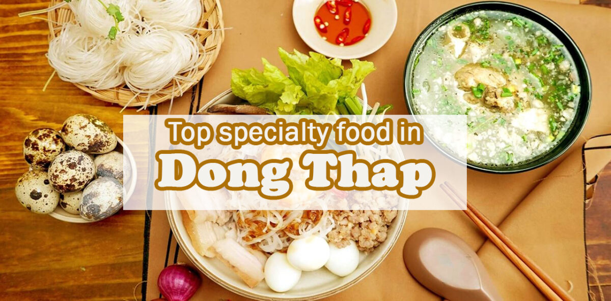 Top specialty food in Dong Thap