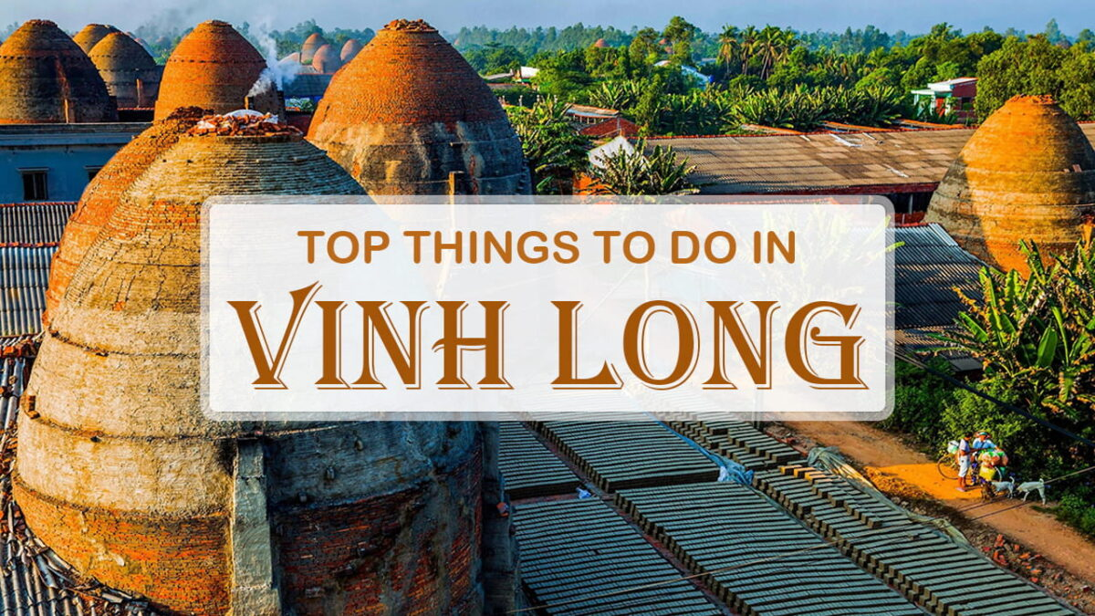What to do in Vinh Long